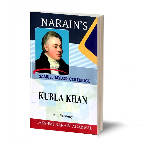 Kubla Khan * - Coleridge