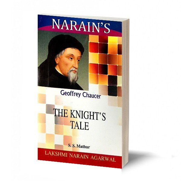 The Knight'S Tale * - Chaucer